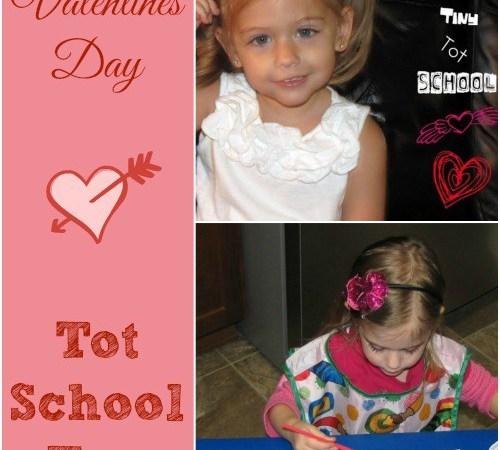 Tot School   Valentine's Day   33 Months