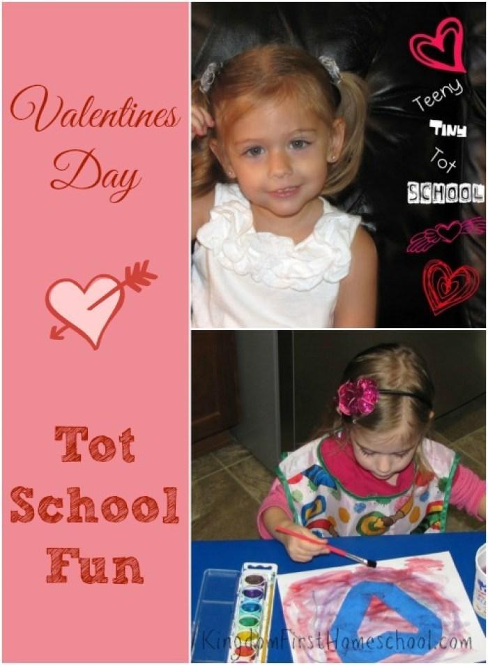 Valentines Day Tot School Fun