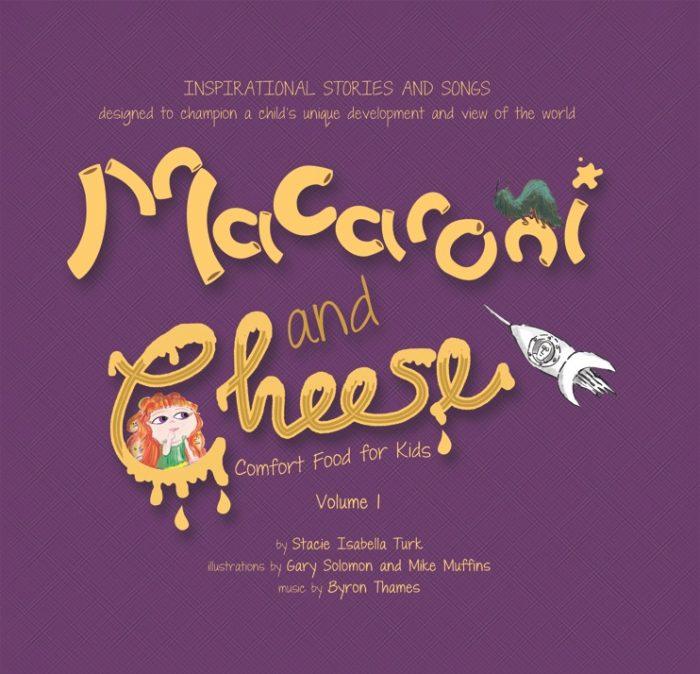 Macaroni and cheese Volume 1 Children's book