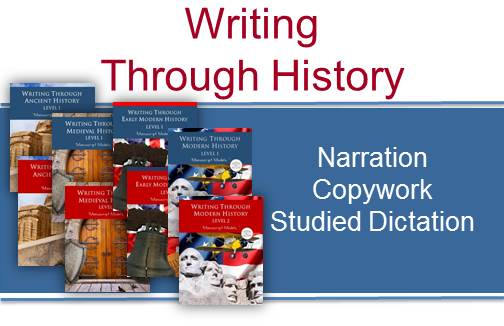 The Write Through History Series – A Charlotte Mason Writing Curriculum