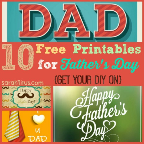 10 free Fathers day printables