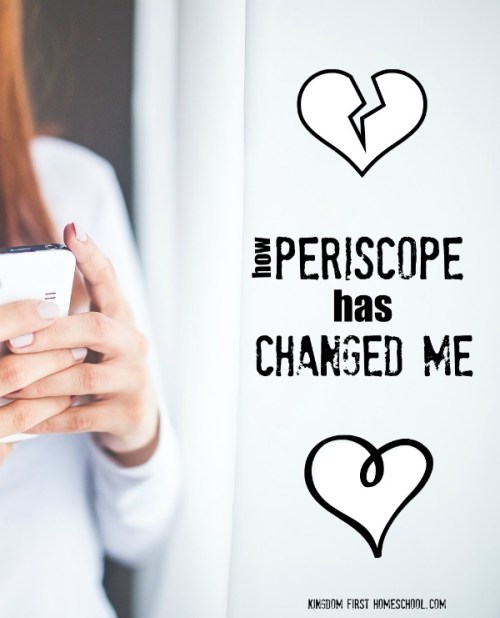 Joining the #Homeschoolscopes #Periscope group has been so amazing! This is how Periscope has Changed Me.