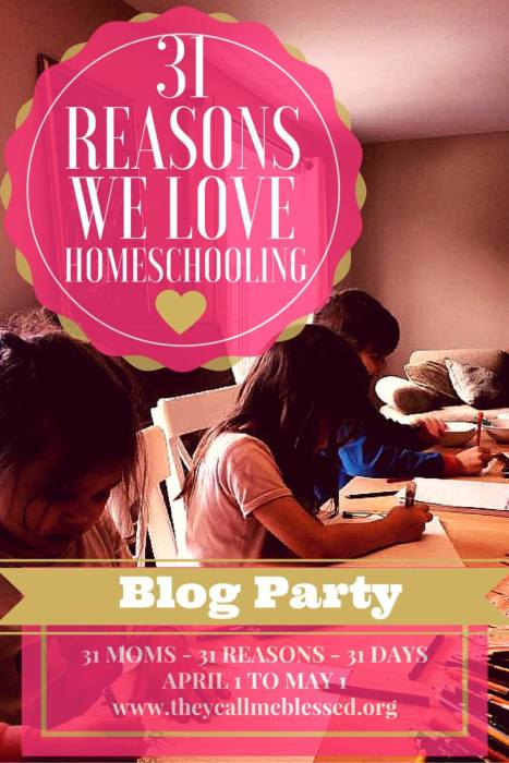 Come join the fun!!! 31 Reasons We Love Homeschooling Blog Party!!! 31 Reasons, 31 Moms, 31 Days!!! Great Giveaways!