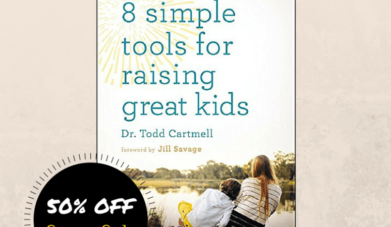 8 Simple Tools for Raising Great Kids