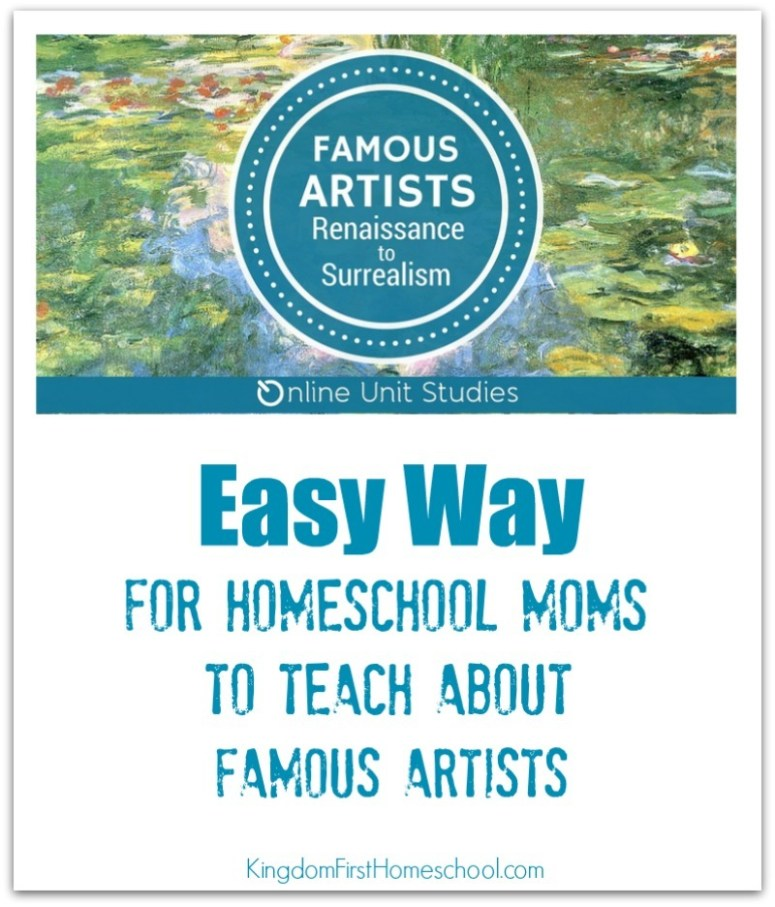 Easy way for homeschool moms to teach about famous artists