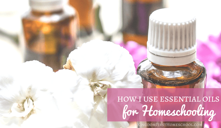 How I Use Essential Oils for Homeschooling