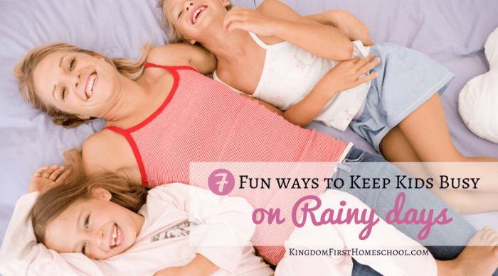 7 Fun Ways to Keep Kids Busy on Rainy Days