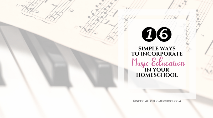 16 Simple ways to incorporate music education in your homeschool