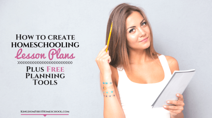 How to Create Homeschooling Lesson Plans – and Free Planning Tools