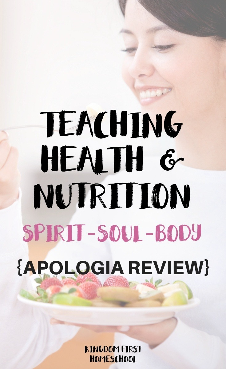 Teaching Health and Nutrition - spirit, soul and body an Apologia review