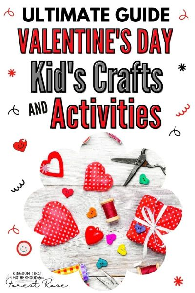 Ultimate Guide to Valentine's Day Crafts and Activities