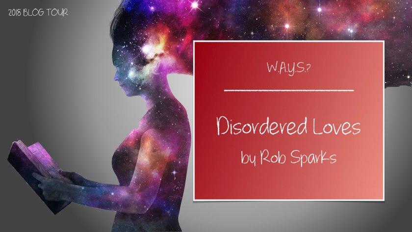 Disordered Loves