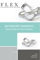 Mark Adams Watershed Moments FLEX