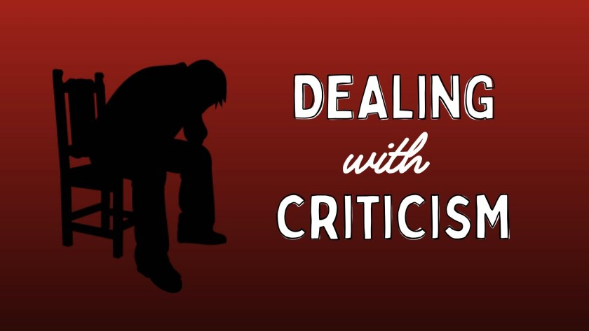 Dealing With Criticism