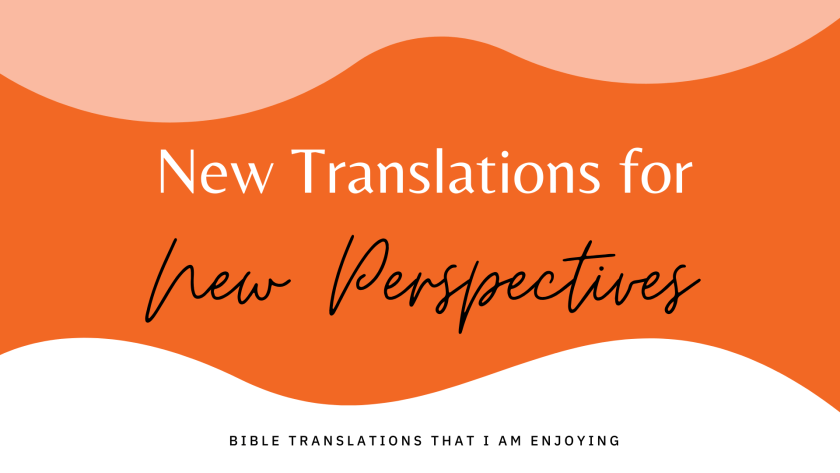 New Translations for New Perspectives