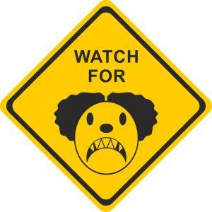 Beware of Clowns Sign