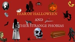 Strange phobias and List of Fears