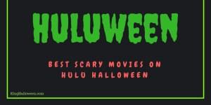 Scary Movies on Hulu Halloween