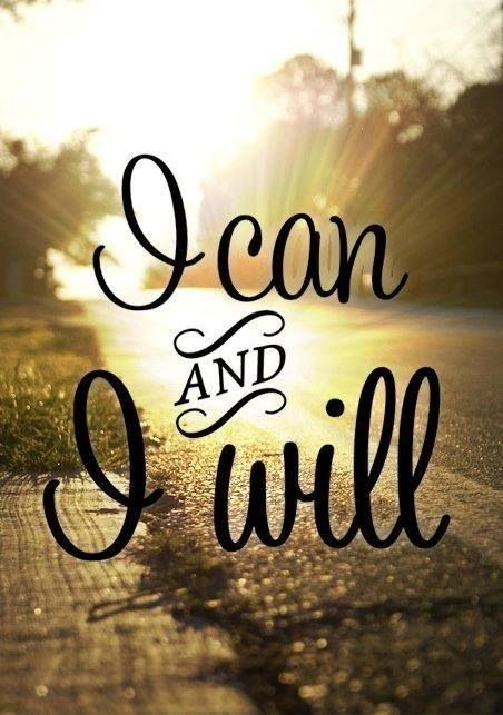 A picture depicting a positive affirmation, i can and i will