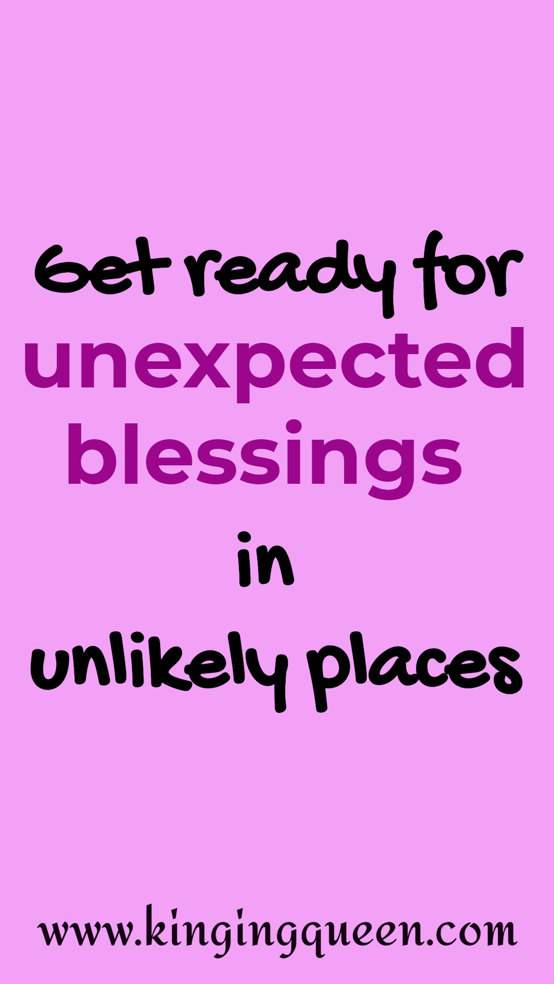 unexpected blessings from God Quotes