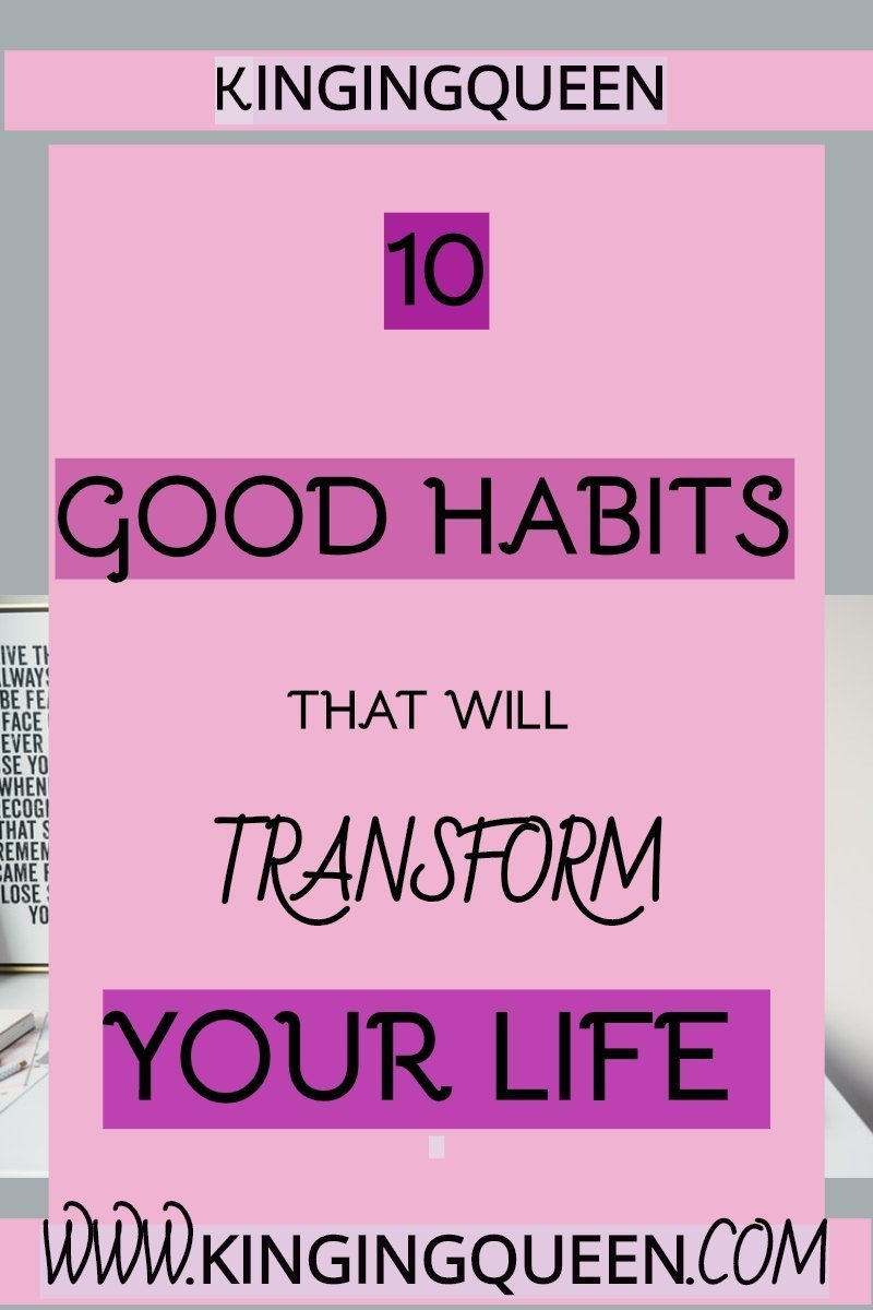 Graphic showing 10 good habits that will transform your life