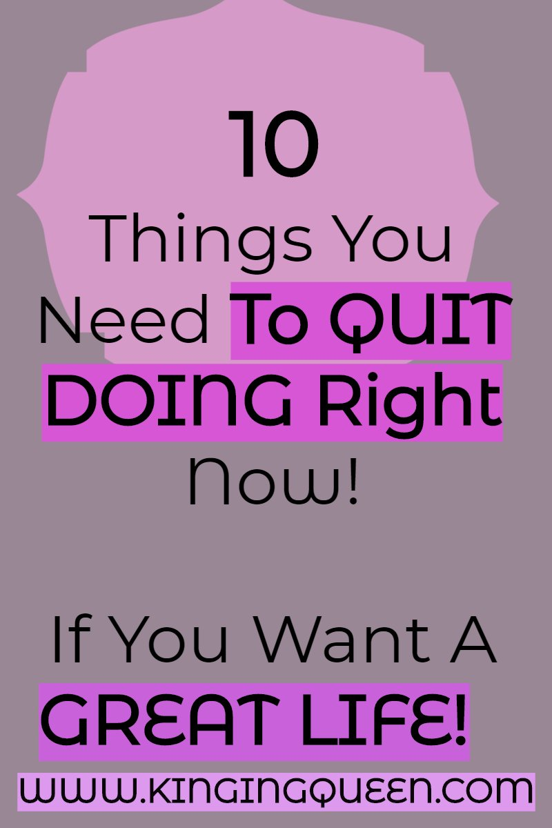 Graphic showing 10 things you need to quit doing right now