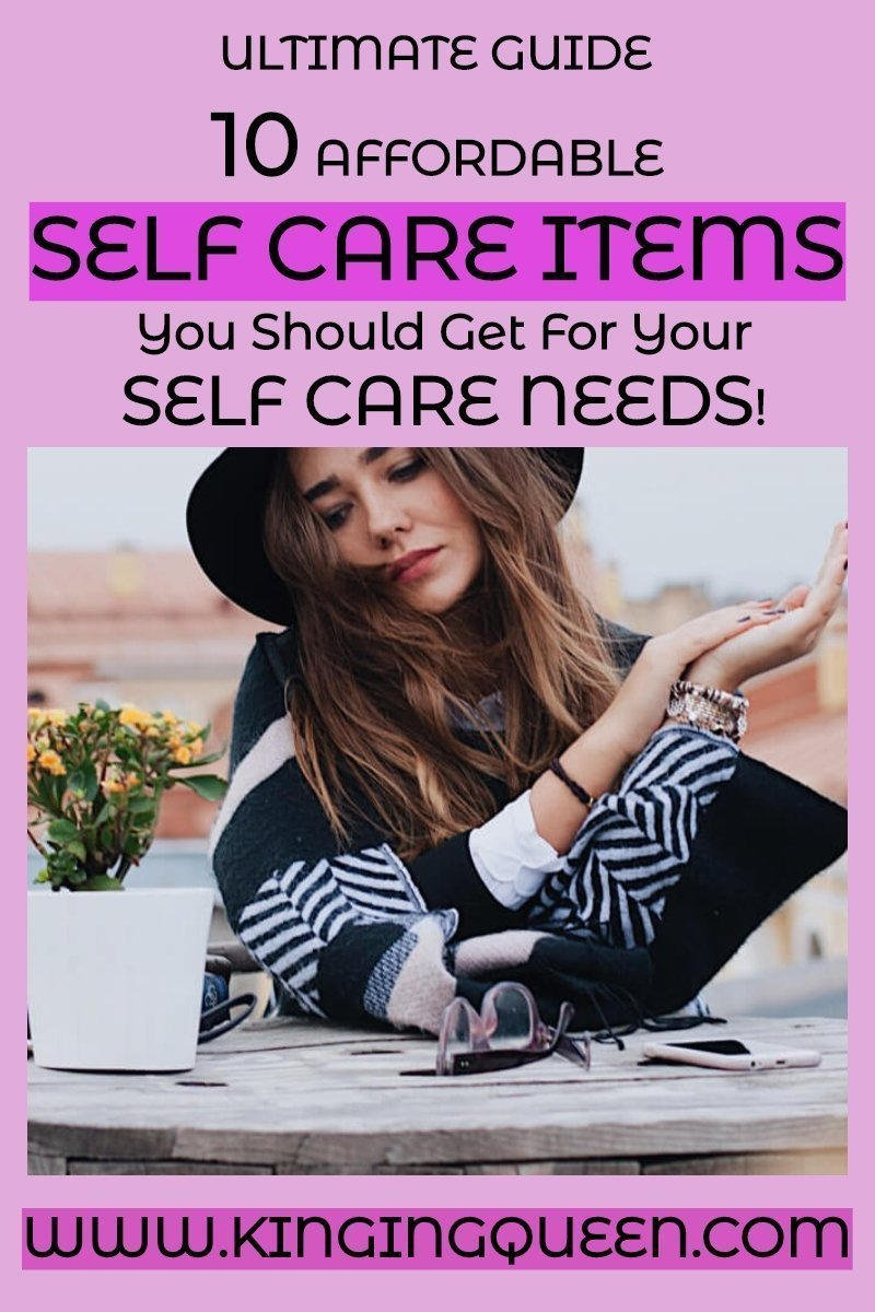 10 affordable self care items you should get for your self care needs