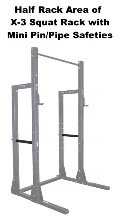 Pin Pipe Safety Bars for Half Rack Area of X-3 Squat Rack - Shown in Rack