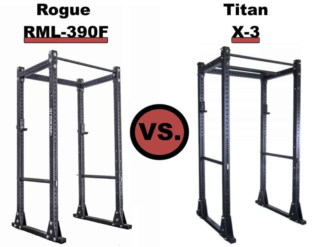 Rogue RML-390F Power Rack vs Titan X-3 Flat Foot Power Rack