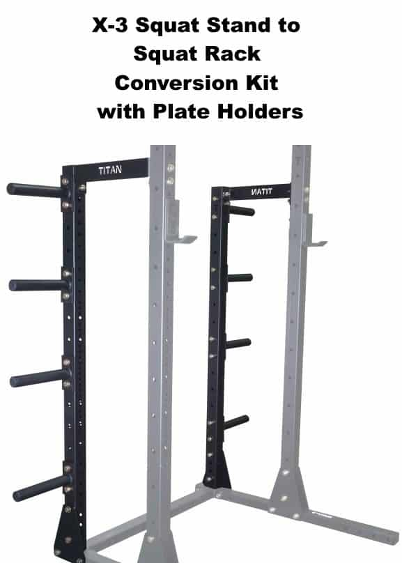 X-3 Squat Stand to Squat Rack Conversion Kit with Plate Holders