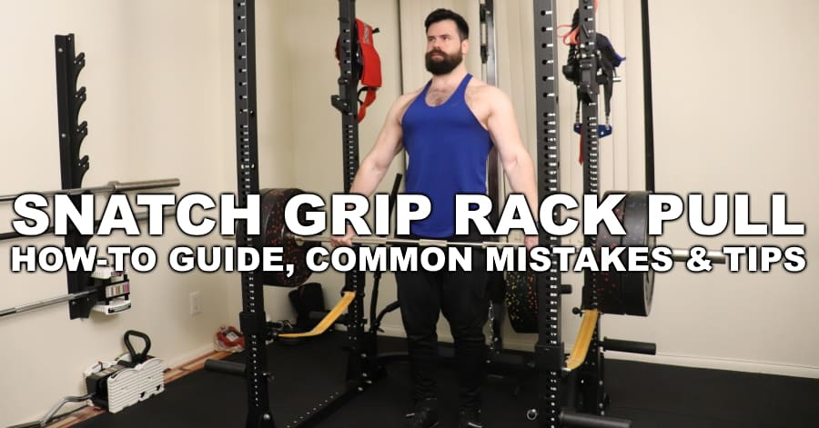 How to Do Snatch Grip Rack Pulls