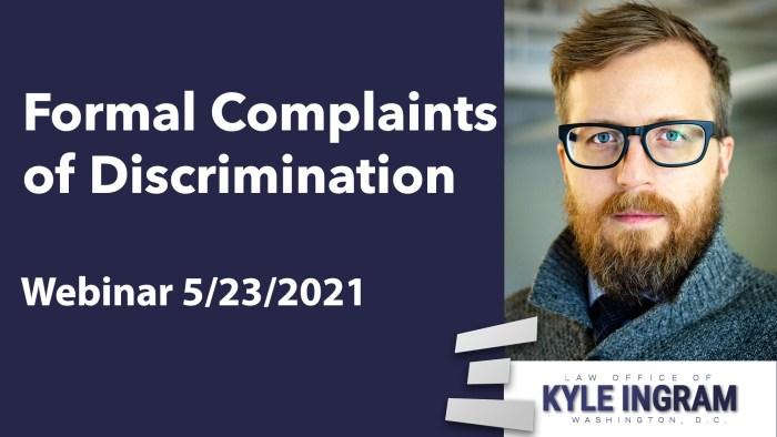 Formal Complaints of Discrimination Webinar
