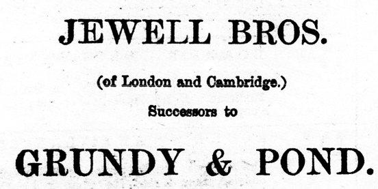 1878 6th July Jewell Bros succeed Grundy & Pond
