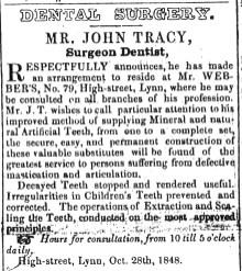 1848 Oct 28th John Tracy dentist at Mr Webbers
