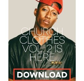 """CHURCH CLOTHES 2"" @Lecrae is Back"