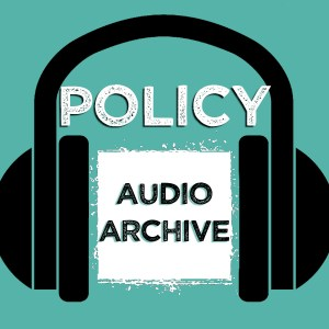 Policy Stream Audio Archive