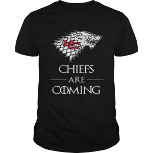 Kansas City Chiefs are coming Game of Thrones shirt