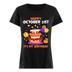 Happy October 31st It's My Birthday Halloween T-Shirt Classic Women's T-shirt