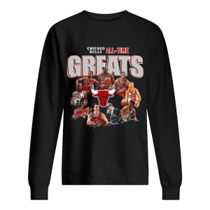 Chicago Bulls All Time Greats Signatures  Unisex Sweatshirt