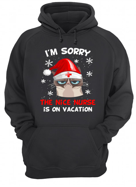 Grumpy Cat I'm Sorry The Nice Nurse Is On Vacation Christmas  Unisex Hoodie
