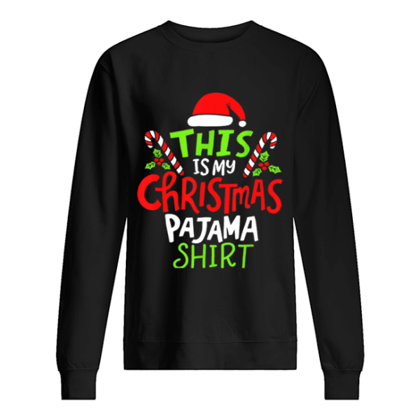 Premium This Is My Christmas Pajama  Unisex Sweatshirt