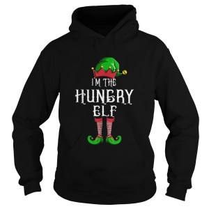 Im The Hungry Elf Matching Family Group Christmas  Hoodie