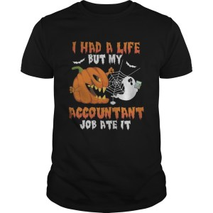 Halloween i had a life but my accountant job ate it  Unisex