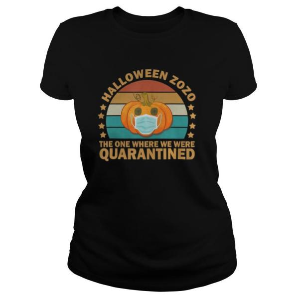 Pumpkin Halloween 2020 The One Where We Were Quarantined shirt