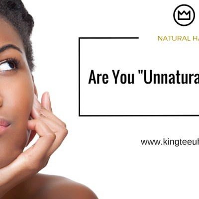 "Are  You ""Unnaturally"" Natural?"
