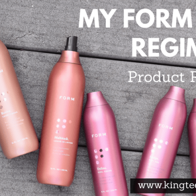 My FORM Beauty Regimen Product Review