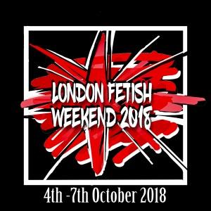 London Fetish Weekend 2018