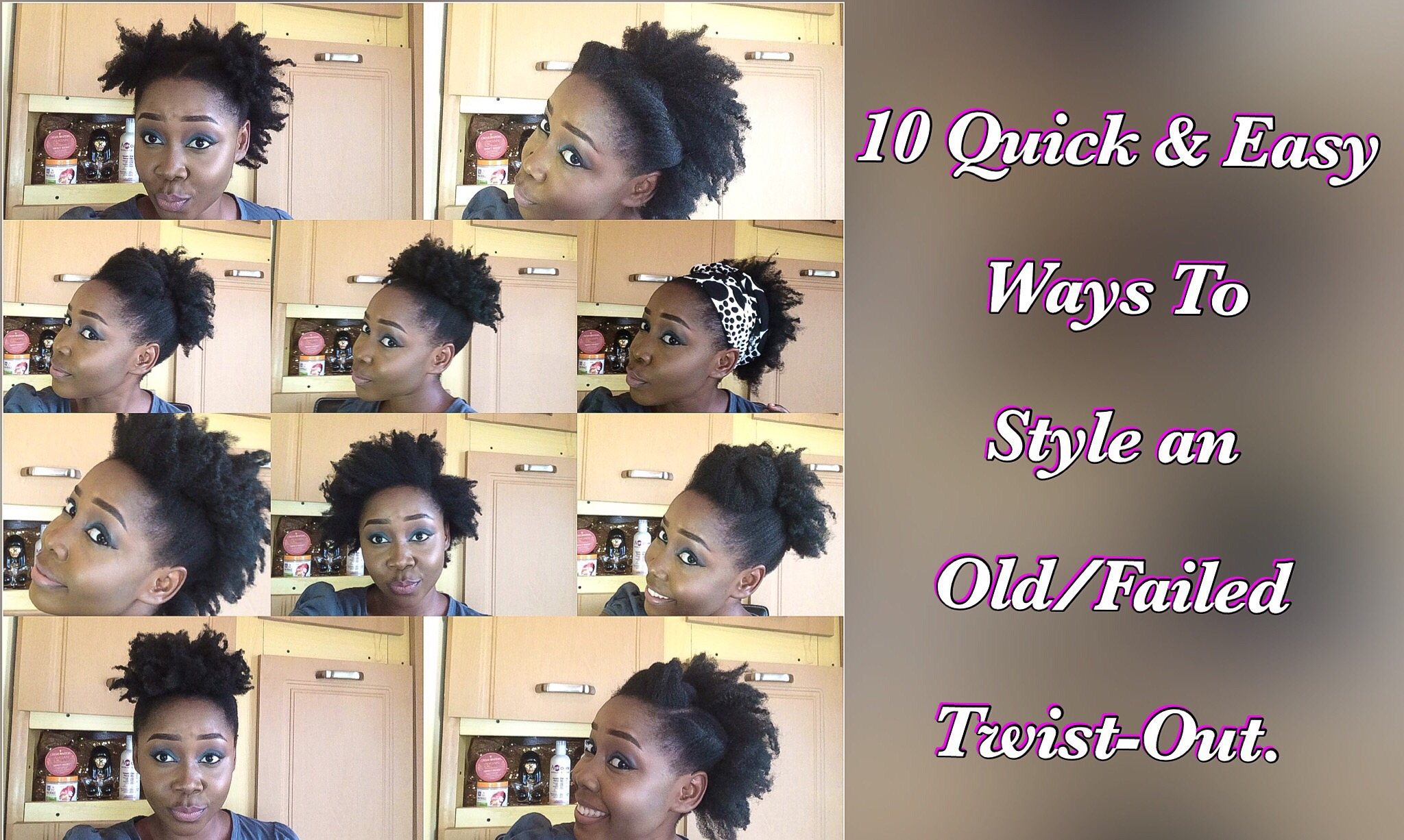 10 Easy Ways To Style An Old Failed Twist Out Braid Out