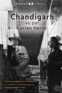Chandigarh vu par Lucien Hervé (official poster, 2013)