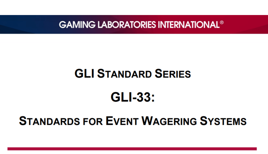GLI-33 Standards for Event Wagering Systems V1.1 Technical Standard Release